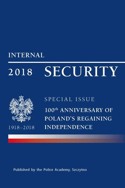 Praca Zbiorowa - Internal security special issue 100 anniversary of Poland's regaining independence