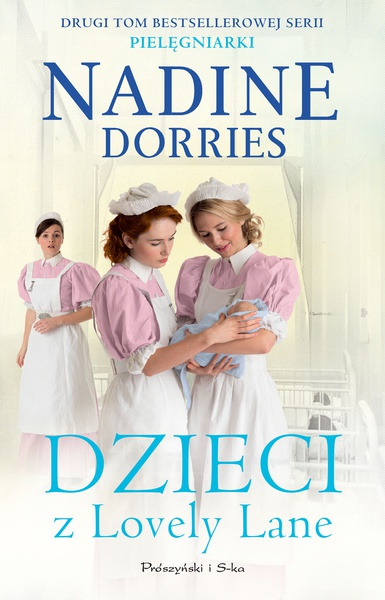 Nadine Dorries - Dzieci z Lovely Lane