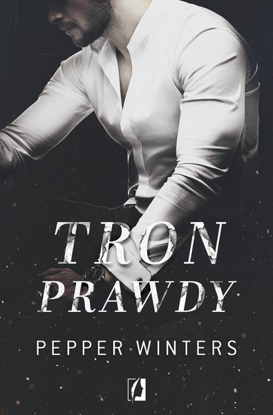 Pepper Winters - Tron prawdy. Duet. Tom 2