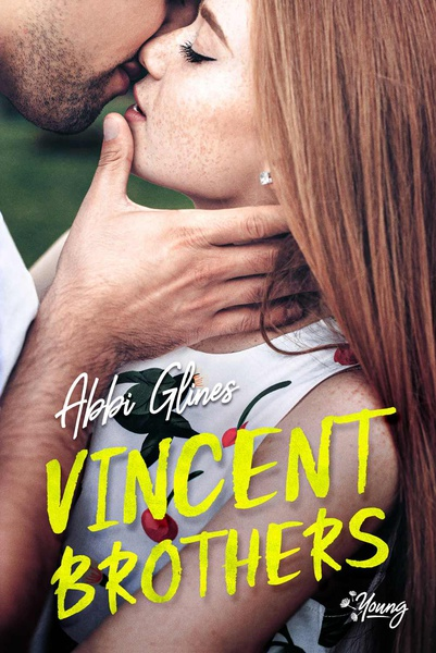 Abby Glines - Vincent brothers. Tom 2
