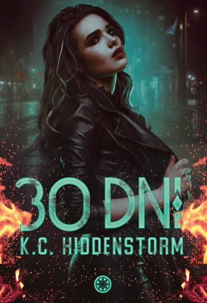 K.C. Hiddenstorm - 30 dni
